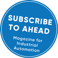 Subscribe to AHEAD - Magazine for Industrial Automation